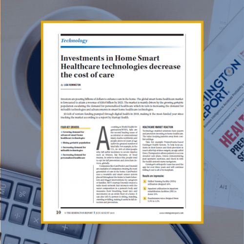Investments in Home Smart Healthcare Technologies Decrease the Cost of Care