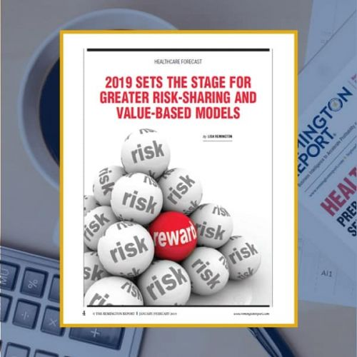 2019 Sets the Stage for Greater Risk-Sharing and Value-Based Models