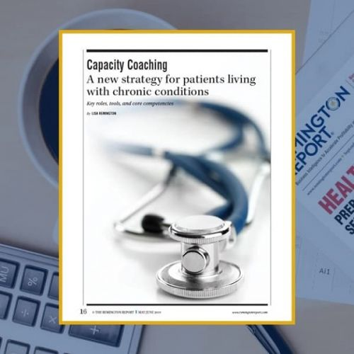 Capacity Coaching: A New Strategy for Patients Living with Chronic Conditions