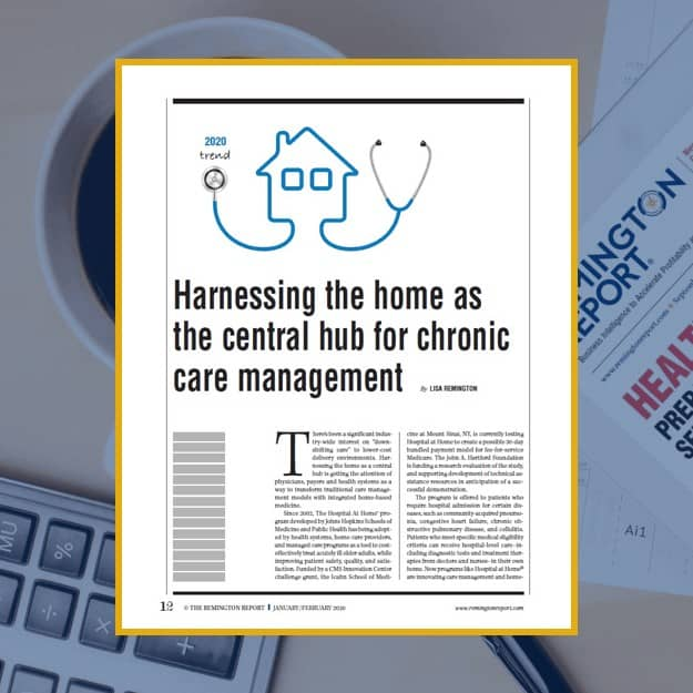 Harnessing the Home as the Central Hub for Chronic Care Management