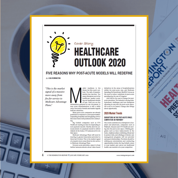 Healthcare Outlook 2020: Five Reasons Why Post-Acute Models Will Redefine