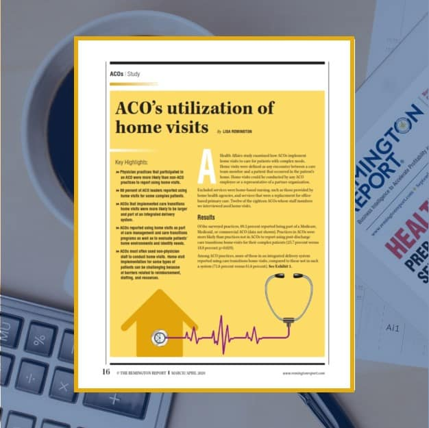 ACO's Utilization of Home Visits