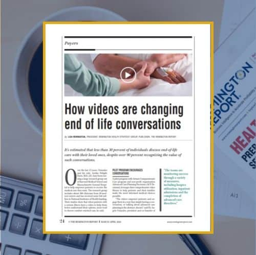How Videos are Changing End-of-Life Conversations